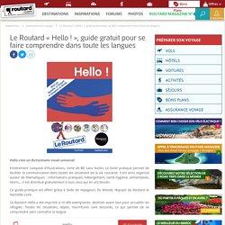 Le Routard « Hello ! », guide gratuit pour les réfugiés