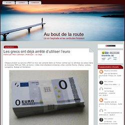 Les grecs ont déjà arrêté d'utiliser l'euro