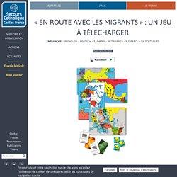 « En route avec les migrants » : un jeu à télécharger