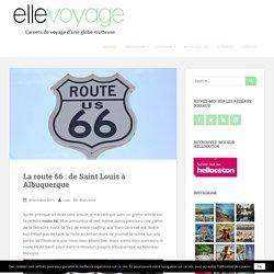 La route 66 de Saint Louis à Albuquerque