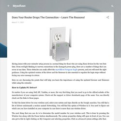 Does Your Router Drops The Connection – Learn The Reasons!