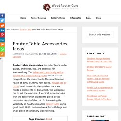 Router Table Accessories Ideas