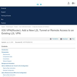 IOS VPN(Router): Add a New L2L Tunnel or Remote Access to an Existing L2L VPN