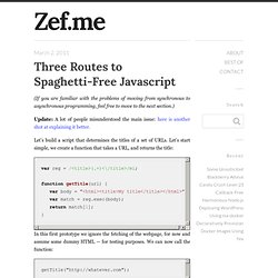 Three Routes to Spaghetti-Free Javascript « I am Zef