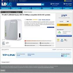 TP-LINK TL-MR3020 Routeur WiFi N 150Mbps compatible 3G/3G+/4G* portable (TL-MR3020) : achat / vente Modem & routeur sur ldlc.com