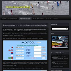 Routeur météo pour Virtual Regatta (version simple) « miscellaneesdublog