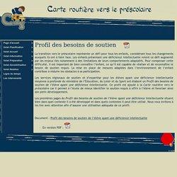 Carte routière vers le préscolaire - Profil des besoins de soutien