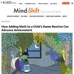 How Adding Math to a Child's Home Routine Can Advance Achievement