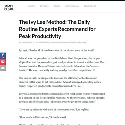 The Ivy Lee Method: The Daily Routine Experts Recommend for Peak Productivity