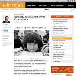 Routine, Ritual, and School Community