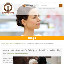 Mental Health Routines for Elderly People with Limited Mobility