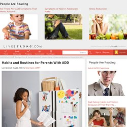 Habits and Routines for Parents With ADD
