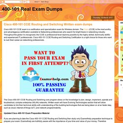400-101 Real Exam Dumps: Cisco 400-101 CCIE Routing and Switching Written exam dumps
