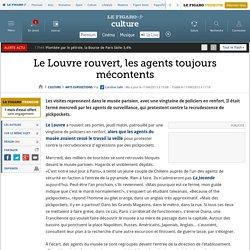 Le Louvre rouvert, les agents toujours mécontents