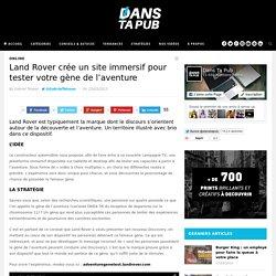 Land Rover crée un site immersif pour tester votre gène de l'aventure