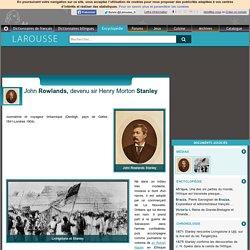 John Rowlands devenu sir Henry Morton Stanley