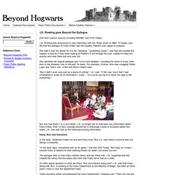 Harry Potter - J.K. Rowling goes Beyond the Epilogue - Beyond Hogwarts