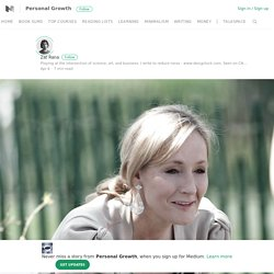J.K. Rowling: How to Deal with Failure – Personal Growth – Medium