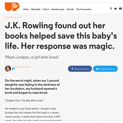 J.K. Rowling found out her books helped save this baby's life. Her response was magic.
