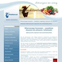 Równowaga kwasowo – zasadowa organizmu kluczem do zdrowia i witalności Odkwaszanie organizmu bez drakońskiej diety