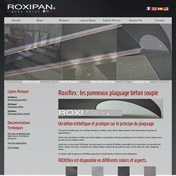 Roxiflex : les panneaux plaquage béton souple