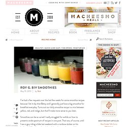 Roy G. Biv Smoothies | Macheesmo