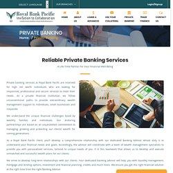 Private Banking - Royal Bank Pacific