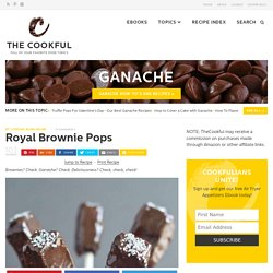 Royal Brownie Pops - The Cookful