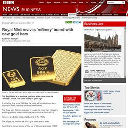 Royal Mint revives 'refinery' brand with new gold bars