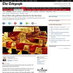Royal Mint sells gold bars directly for the first time