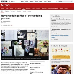Royal wedding: Rise of the wedding planner