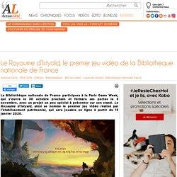 Le Royaume d'Istyald, le premier jeu vidéo de la Bibliothèque nationale de France