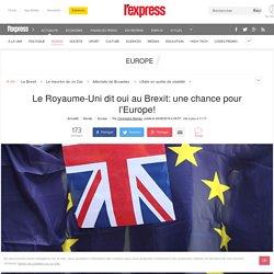 L'express - Brexit: une chance pour l'Europe!