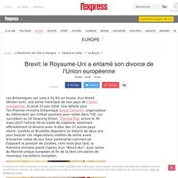 Brexit: le Royaume-Uni a entamé son divorce de l'Union européenne