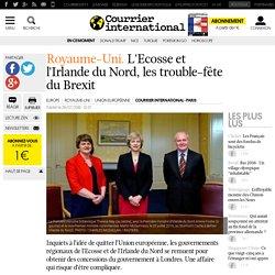 Royaume-Uni. L'Ecosse et l'Irlande du Nord, les trouble-fête du Brexit