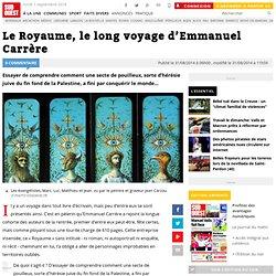 SudOuest 15/09 - Le Royaume, le long voyage d'Emmanuel Carrère