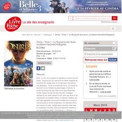Oniria - Tome 1 - Le Royaume des rêves, co-édition Hachette/Hildegarde