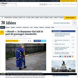 «Brexit»: le Royaume-Uni fait le pari du passager clandestin