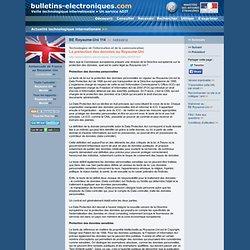 03/14> BE Royaume-Uni114> La protection des données au Royaume-Uni