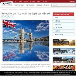 Royaume-Uni : Le tourisme dopé par le Brexit