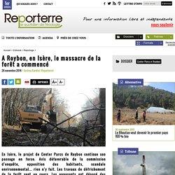 A Roybon, en Isère, le massacre de la forêt a commencé