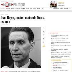 Jean Royer, ancien maire de Tours, est mort