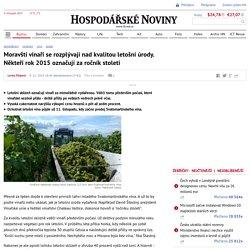 Moravští vinaři se rozplývají nad kvalitou letošní úrody. Někteří rok 2015 označují za ročník století