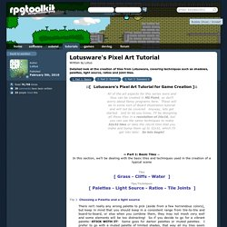 tutorials > graphics > lotusware's pixel art tutorial
