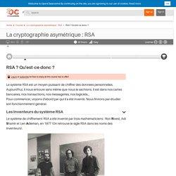 RSA ? Qu'est-ce donc ? - La cryptographie asymétrique : RSA