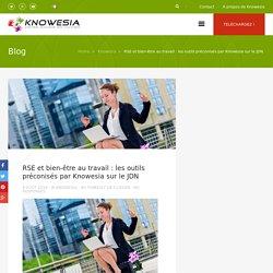RSE et bien-être au travail : Knowesia sur le JDN