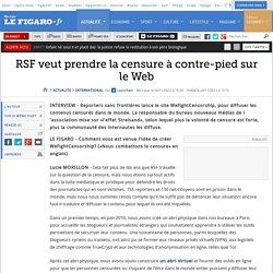 RSF veut prendre la censure à contre-pied sur le web