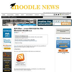 RSS Plus – a new RSS Kid On The Block for Moodle 2.x