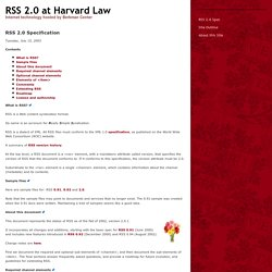 RSS 2.0 Specification (RSS 2.0 at Harvard Law)