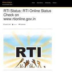RTI Status: RTI Online Status on www.rtionline.gov.in